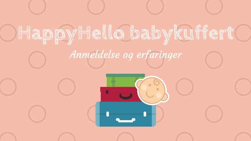 HappyHello anmeldelse – Erfaringer med HappyHello babykuffert