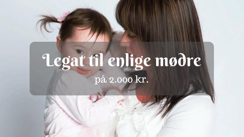 Legat til enlige mødre