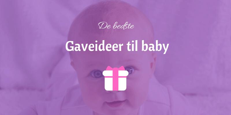 Gaver til baby